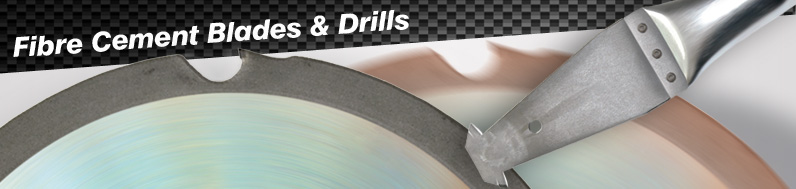 Fibre Cement Saw Blades and Drills